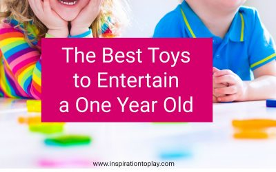The Best Toys to Entertain a One Year Old