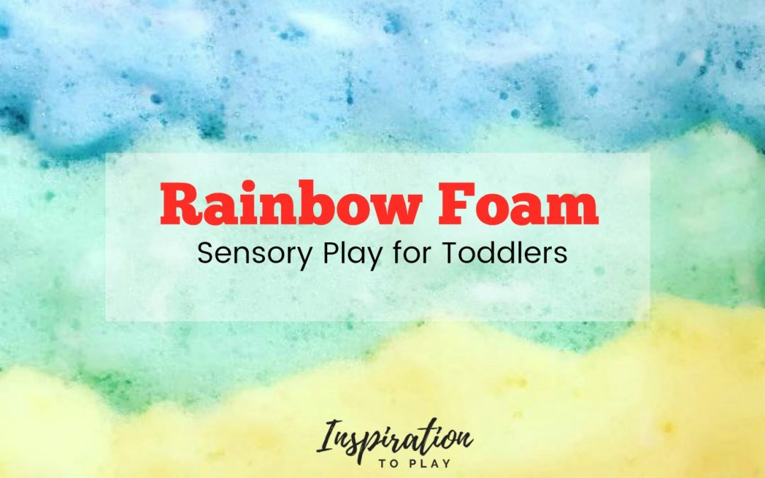 Colorful Rainbow Foam Sensory Play for Toddlers